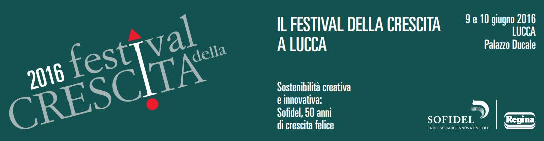 A Lucca festival della crescita, innovazione  e sostenibilità